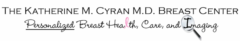 The Katherine M. Cyran M.D. Breast Center Personalized Complete Breast Health,Care, and Imaging